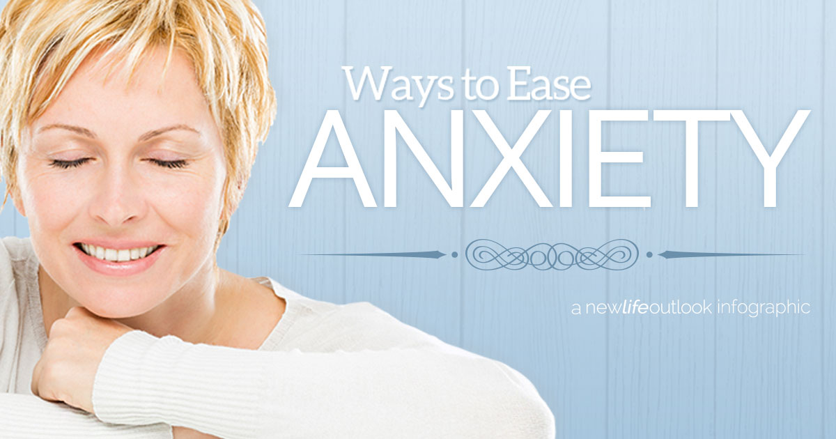 New Life Outlook - Cancer Infographic: How to Ease Your Anxiety Right Now